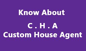 CHA: Custom House Agent