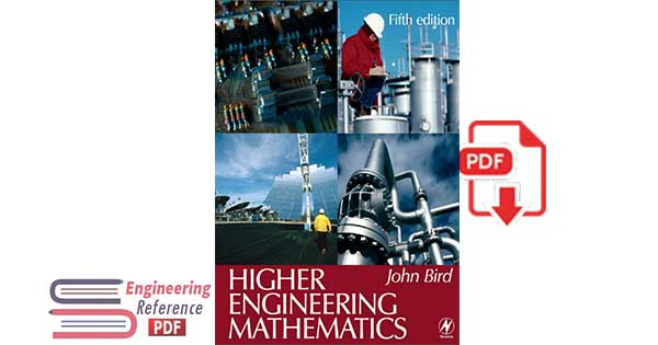 Higher Engineering Mathematics Fifth Edition by John Bird