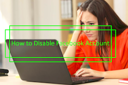 How to Disable My Facebook Account