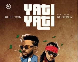 Ruffcoin ft Rudeboy - Yati Yati