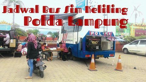 Jadwal Mobil SIM Keliling Polda Lampung