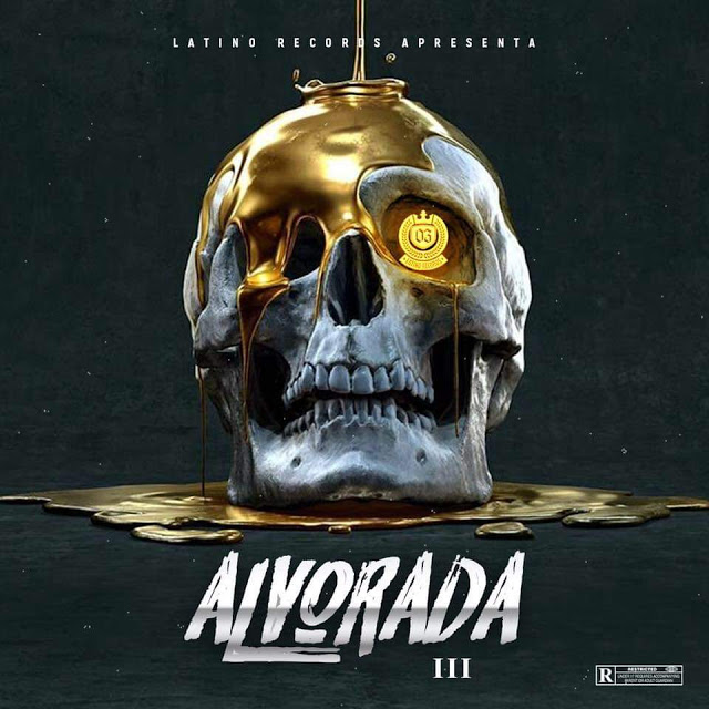 Latino Records - Alvorada III (Mixtape) [Download]