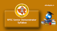 RPSC Senior Demonstrator Syllabus