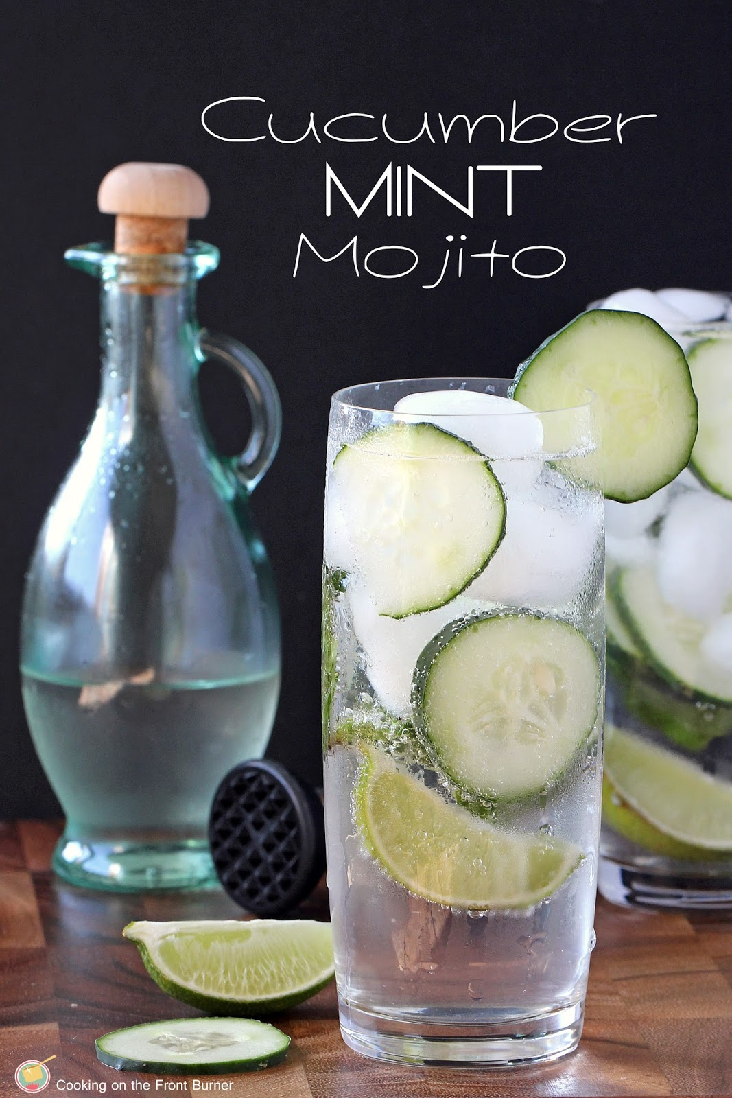 Cool down with this Cucumber Mojito!