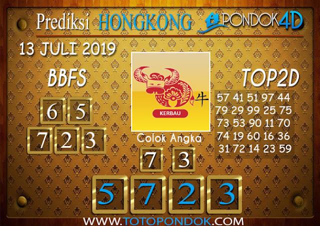 Prediksi Togel HONGKONG PONDOK4D 13 JULI 2019