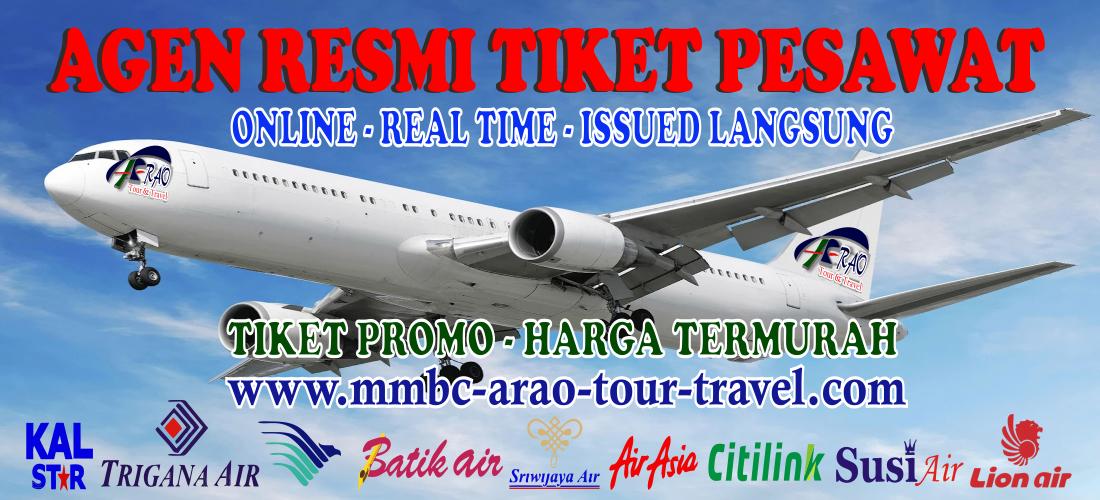 Tiket Pesawat Online Promo Harga Termurah dari MMBC ARAO Tour and Travel