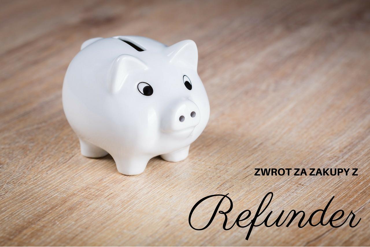 Refunder - najłatwiejszy zwrot pieniędzy za zakupy!