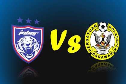 Live Streaming JDT II vs Sarawak Liga Premier 2019 #LP7
