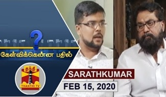 Kelvikkenna Bathil 15-02-2020 Exclusive Interview with Sarathkumar | Thanthi Tv