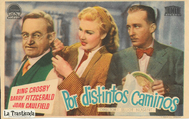 Por Distintos Caminos - Programa de Cine - Bing Crosby - Joan Caulfield - Barry Fitzgerald
