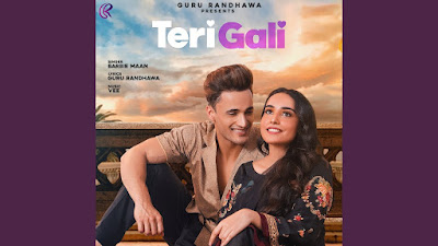 Presenting latest Punjabi song Teri Gali lyrics penned by Guru Randhawa. Teri Gali song sung by Barbie Maan & features Asim Riaz & Barbie Maan in video