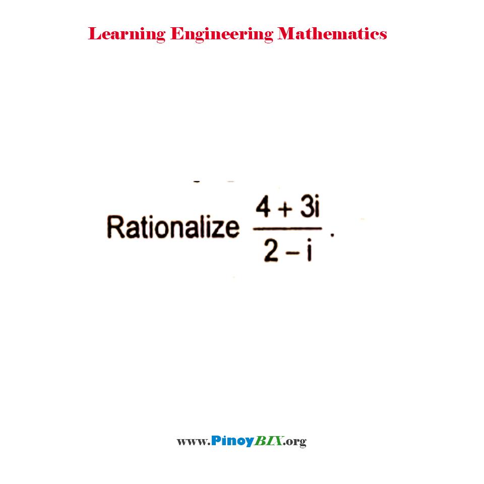 Rationalize [(4 + 3i) / (2 – i)]