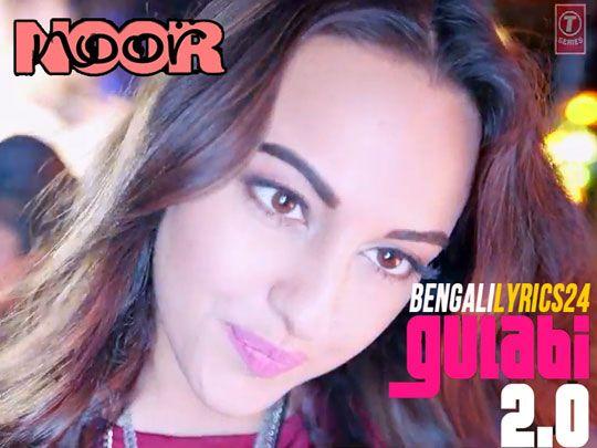 Gulabi 2.0 - Noor, Sonakshi Sinha, Amaal Mallik, Tulsi Kumar