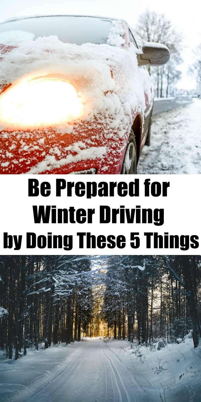 be prepared for winter drivingdoing these 5 things