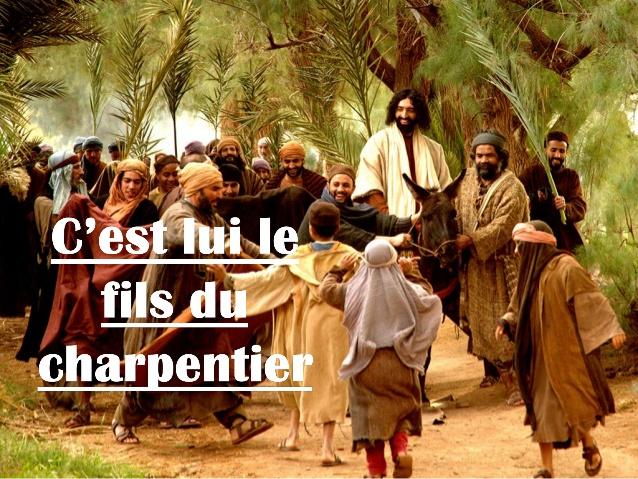 """Diaporama sur le chant """"C'est lui le fils du charpentier"""""""