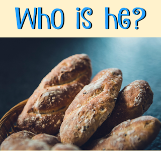 "The words ""who is he?"" is above a picture of small loaves of bread in a basket."