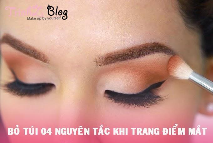 4 nguyên tắc không thể bỏ qua khi trang điểm mắt