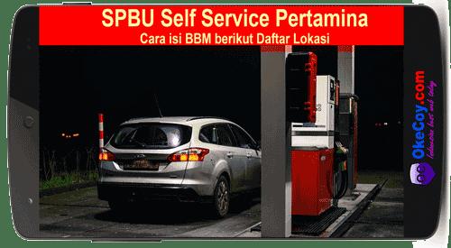 Cara isi BBM di SPBU Self Service Pertamina berikut Daftar Lokasi