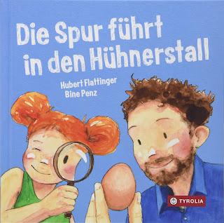 Sachbuch für Kinder ab 4 Jahre: Hubert Flattinger, Bine Penz - Die Spur führt in den Hühnerstall