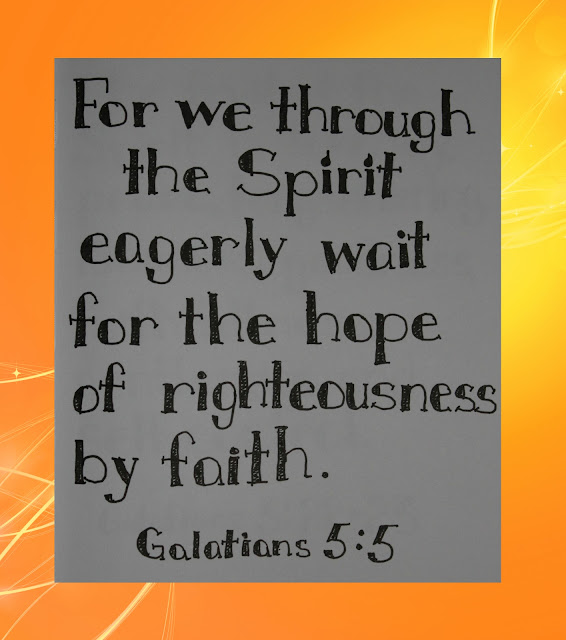 Scripture Writing, Galatians 5:5