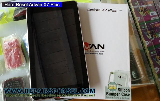 Hard Reset Advan X7 Plus