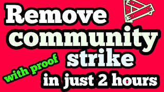 How remove community strike in youtube ?