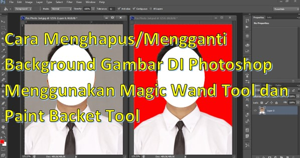 Cara Menghapus/Mengganti Background Gambar DI Photoshop Menggunakan Magic Wand Tool dan Paint Backet Tool