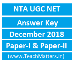 Image : NTA UGC NET Answer Key December 2018 @ TeachMatters