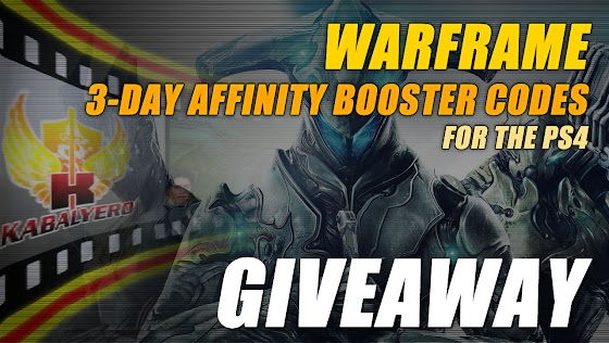 Warframe ★ 3-Day Affinity Booster Codes For PS4 Giveaway