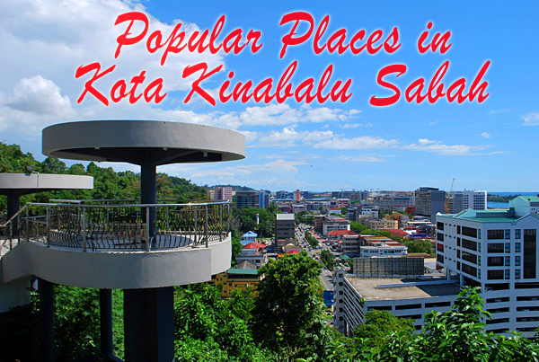 Kota Kinabalu Popular Places To Visit