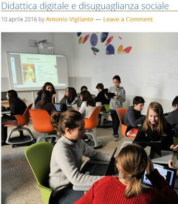 http://www.scuolaetecnologia.it/2016/04/10/antonio-vigilante/didattica-digitale-disuguaglianza-sociale/