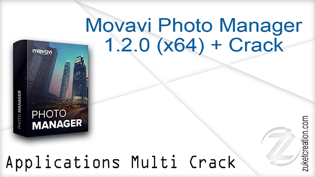Movavi Photo Manager 1.2.0 (x64) + Crack