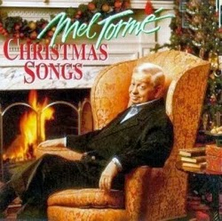"""The Christmas Song"" (aka ""Chestnuts Roasting On an Open Fire"") by Mel Torme (aka The Velvet Fog), originally recorded by Nat King Cole"