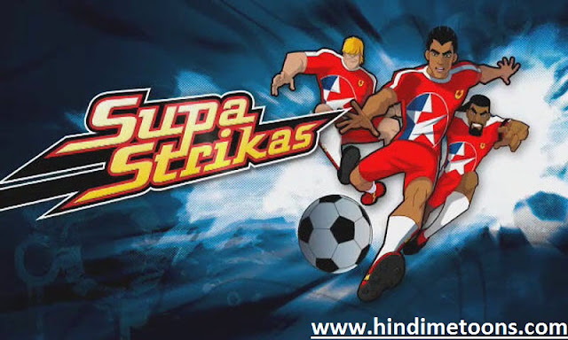 Supa Strikas Episodes In HINDI