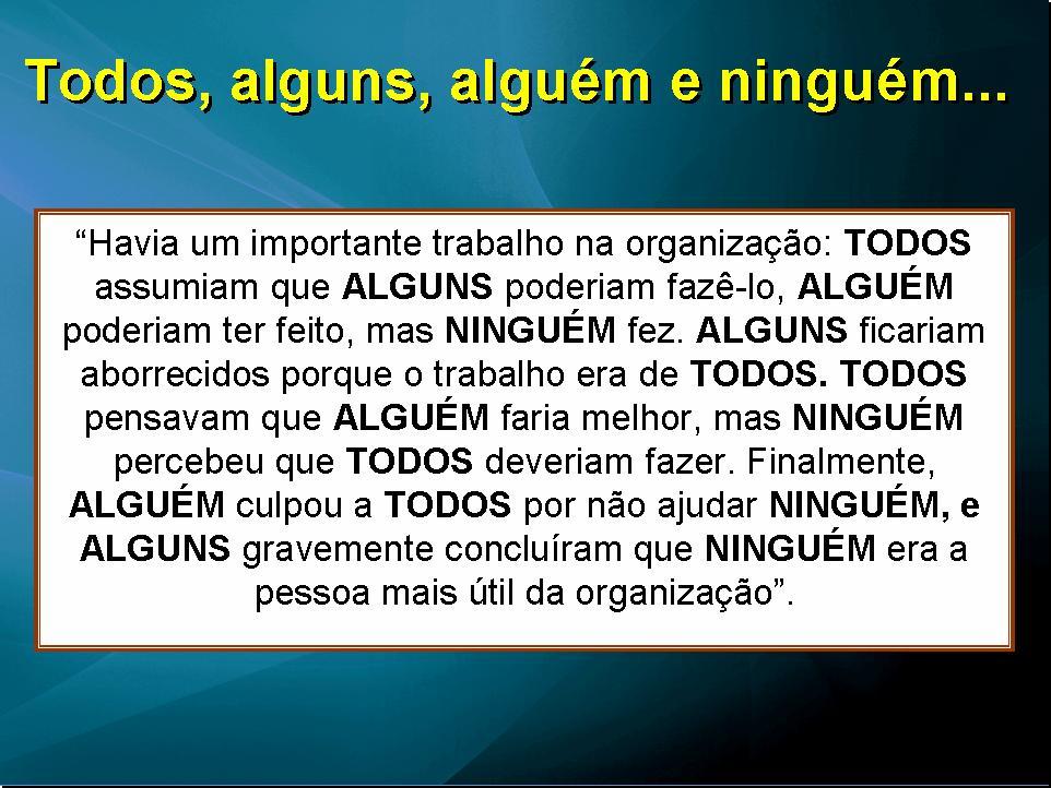 Mensagem De Motivacao No Trabalho: LIDERE COM COMPROMISSO: TRABALHO EM EQUIPE IV
