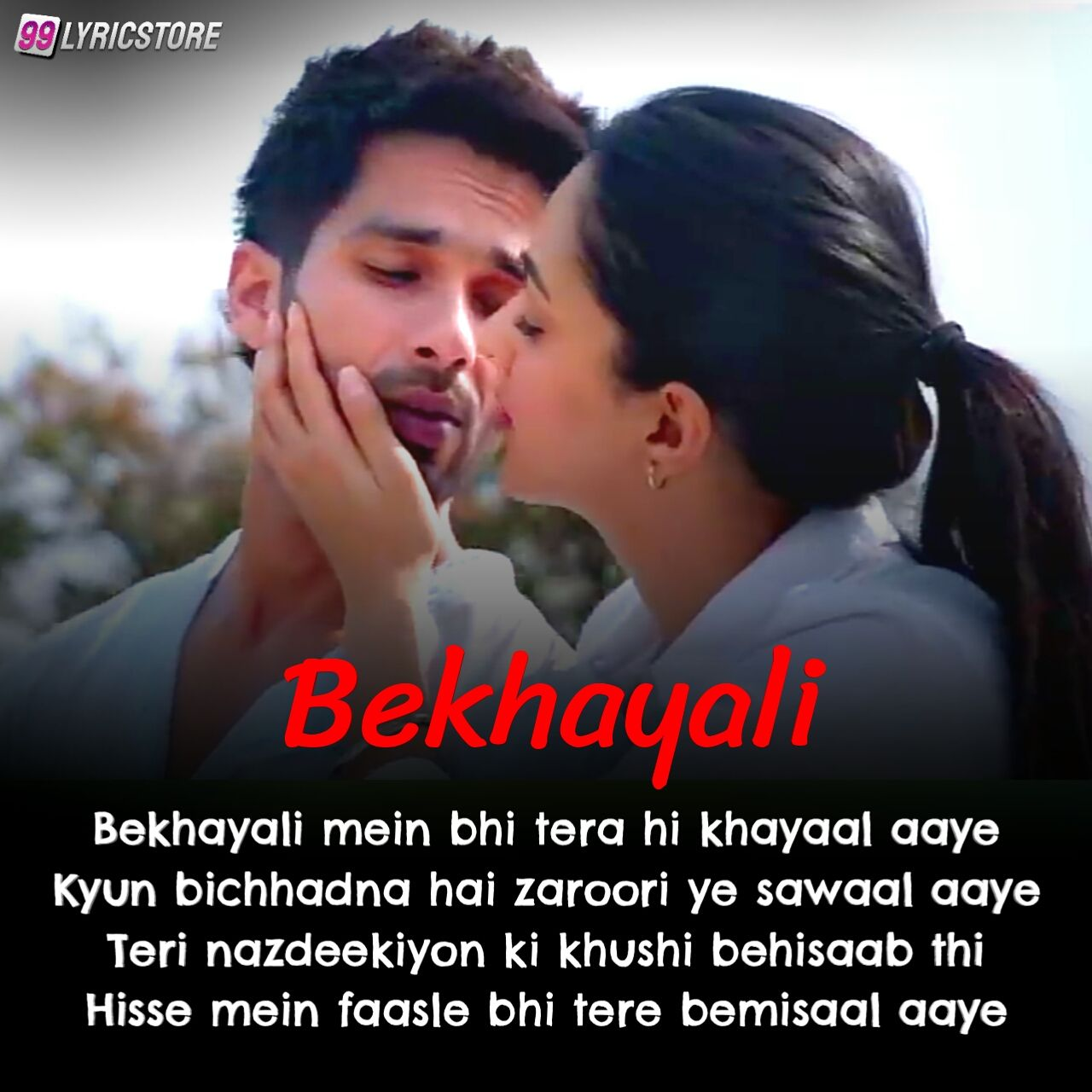 Bekhayali Hindi Song Lyrics Sung by Sachet Tandon from movie 'Kabir Singh' starring 'Shahid Kapoor' and Kiara Advani