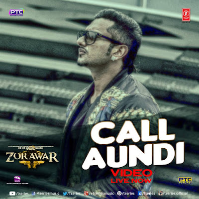 Call Aundi - Zorawar | Yo Yo Honey Singh