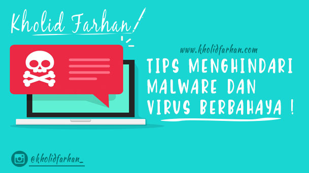 7 Cara Paling Ampuh Menjauhkan Browser PC Dari Malware Hingga Virus Berbahaya !
