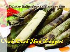 Resep Kuliner Otak-Otak Ikan Tenggiri ( Kuliner Mungil Nan Bergizi )