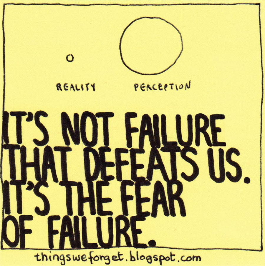 Inspirational Quotes About Failure: Things We Forget: October 2013