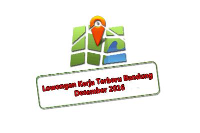 Lowongan Kerja Terbaru Bandung Desember 2017