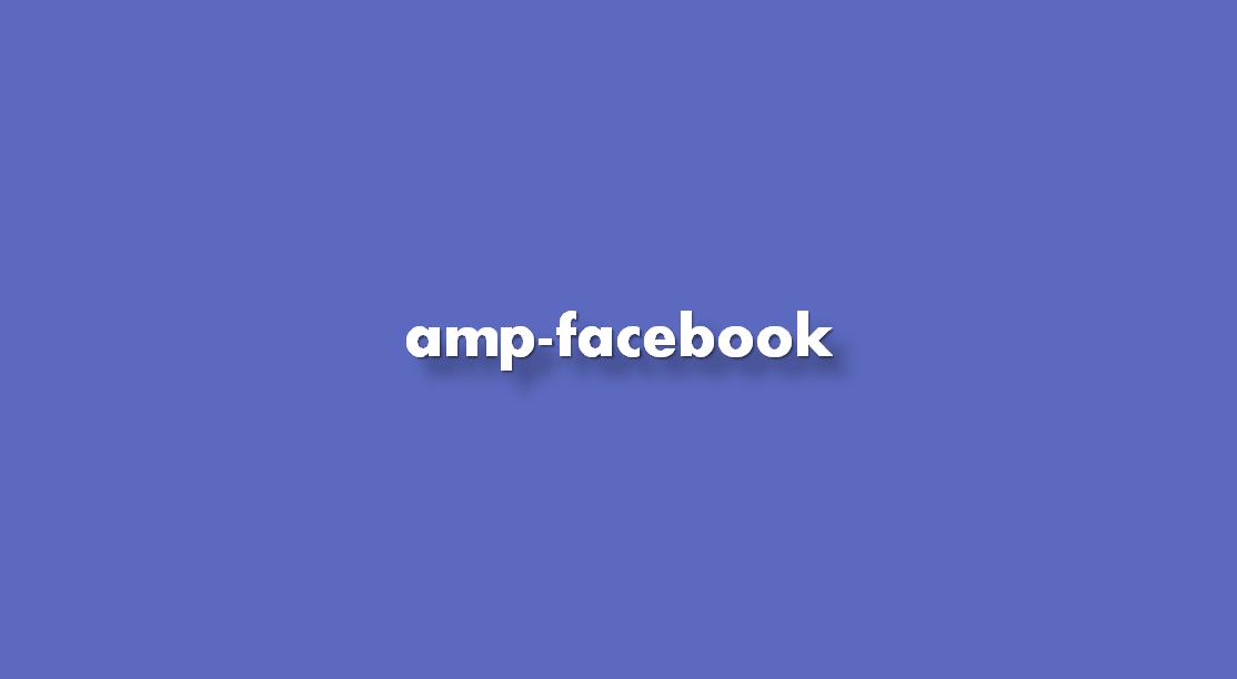 Instrucciones para insertar el componente amp-facebook