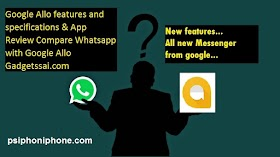 Whatsapp vs google allo which is better full review