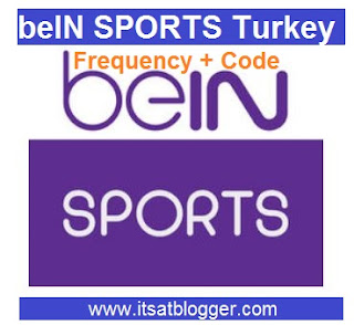 beIN Sports Turkey Updated Frequency and Code