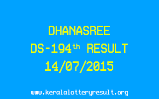 DHANASREE DS 194 Lottery Result 14-7-2015
