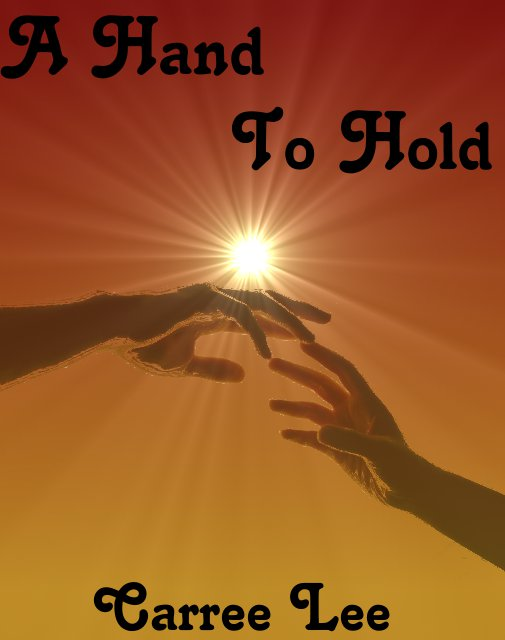 !!!!A Hand To Hold!!!