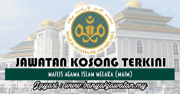 Jawatan Kosong 2018 di Majlis Agama Islam Melaka (MAIM)