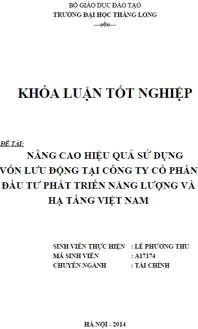 Nâng cao hiệu quả sử dụng vốn lưu động tại Công ty Cổ phần đầu tư phát triển năng lượng và hạ tầng Việt Nam