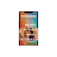 Big offer for Tecno camon iclick2