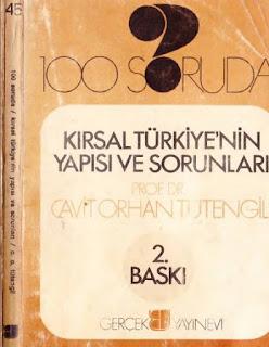 Cavit Orhan Tütengil - 100 Soruda- Kırsal Türkiye'nin Yapısı ve Sorunları